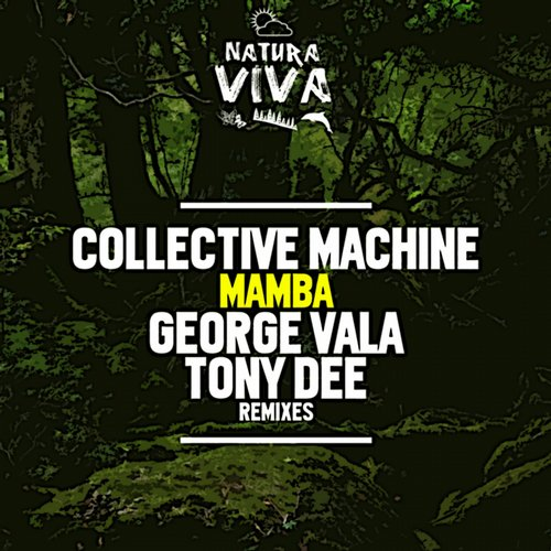 Collective Machine - Mamba [NAT274]
